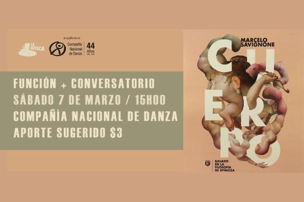 """""""Cuerpo"""": Función y conversatorio con Marcelo Savignone"""